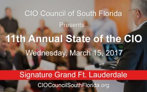 11th Annual State of the CIO @ The Signature Grand, Ft. Lauderdale | Davie | Florida | United States