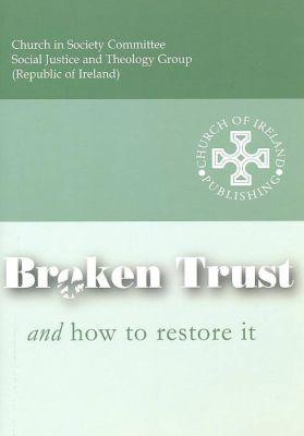 Broken Trust and How to Restore It