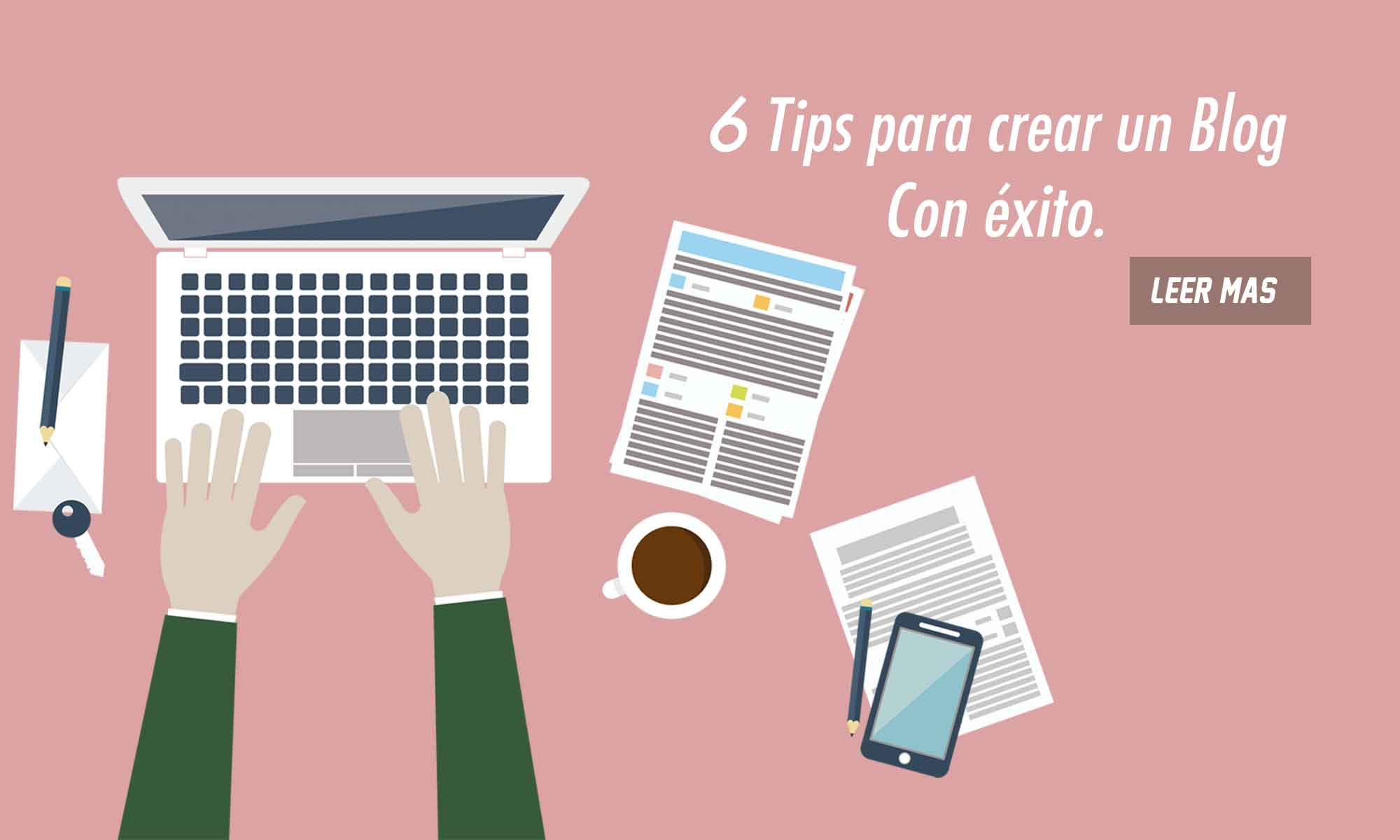 6 tips para crear un blog con exito
