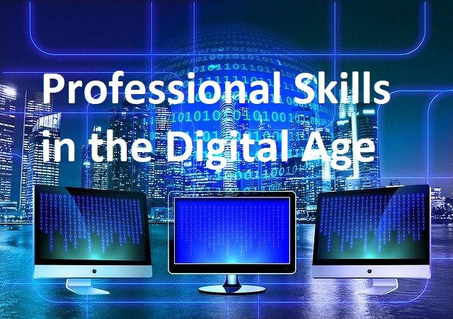 Professional Skills in the Digital Age