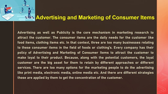 Advertising and Marketing of Consumer Items