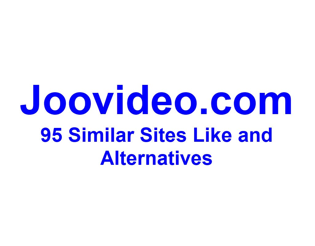 Joovideo.com 95 Similar Sites Like and Alternatives