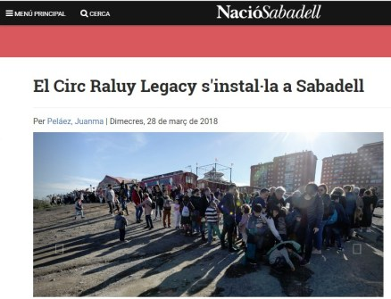 2018-03-28. El Nacional CAT. El Circ Raluy Legacy instala a Sabadell