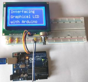 Interfacing Graphical LCD (ST7920) with Arduino