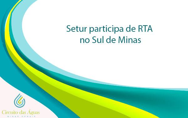 Setur participa de RTA no Sul de Minas