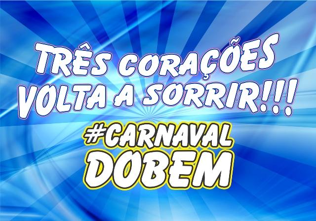 Carnaval 2018 – Três Corações volta a sorrir