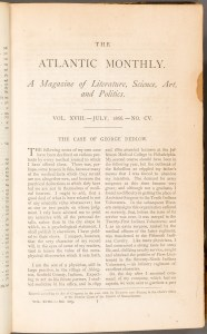"First page of ""The Case of George Dedlow"", Atlantic Monthly, Vol. 18, no. 105, July, 1866."