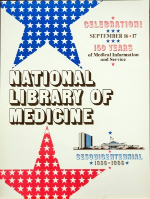 Poster advertising the 150 year celebration at the NLM.