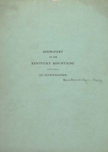 Blue cardstock cover of Midwifery in the Kentucky Mountains: An Investigation manuscript by Mary Breckinridge
