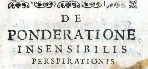 Detail of printed heading reading De Ponderatione Insensibilis perspirationis.
