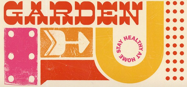 "Illustration of the word ""garden"" with other graphics around it and the words ""stay healthy at home"""