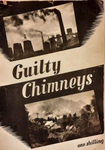The cover of a pamphlet called Guilty Chimneys illustrated with two photographs of industrial and residential chimney pollution.