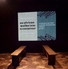 The Container Plays, a series by Accra Theatre Workshop