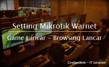Jasa Setting Mikrotik Warnet