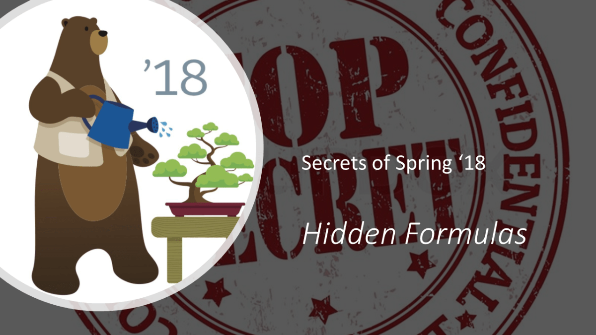 Secrets of Spring '18: Hidden Formulas