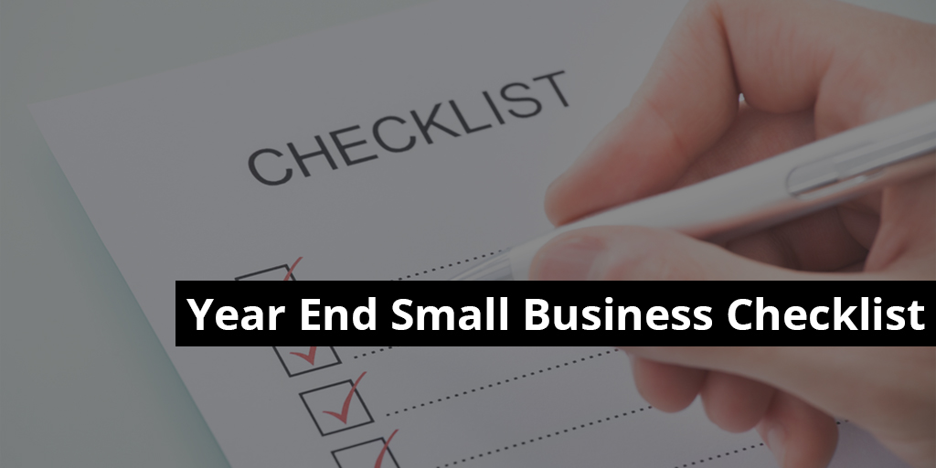 Year End Small Business Checklist