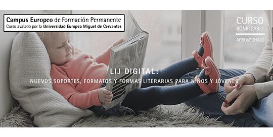 Curso LIJ digital: nuevos soportes, formatos y formas literarias para niños y jóvenes