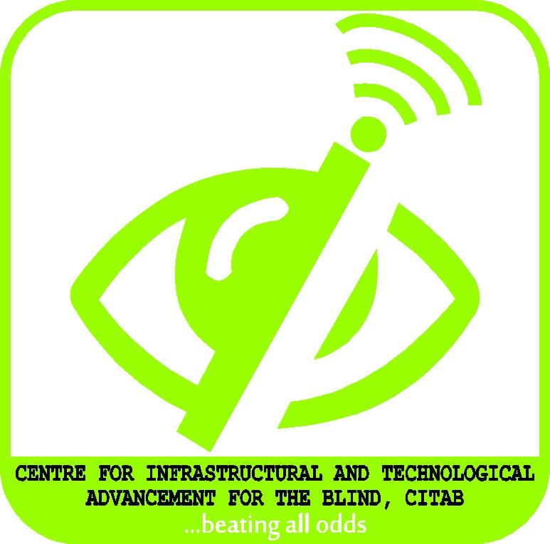 An icon of an eyeball with green pupil covered by a network receiver emitting sound waves and below it is the words(CENTRE FOR INFRASTRUCTURAL AND TECHNOLOGICAL ADVANCEMENT FOR THE BLIND), written in black on a white background and the tag-line, (BEATING ALL ODDS) written in white against a green background