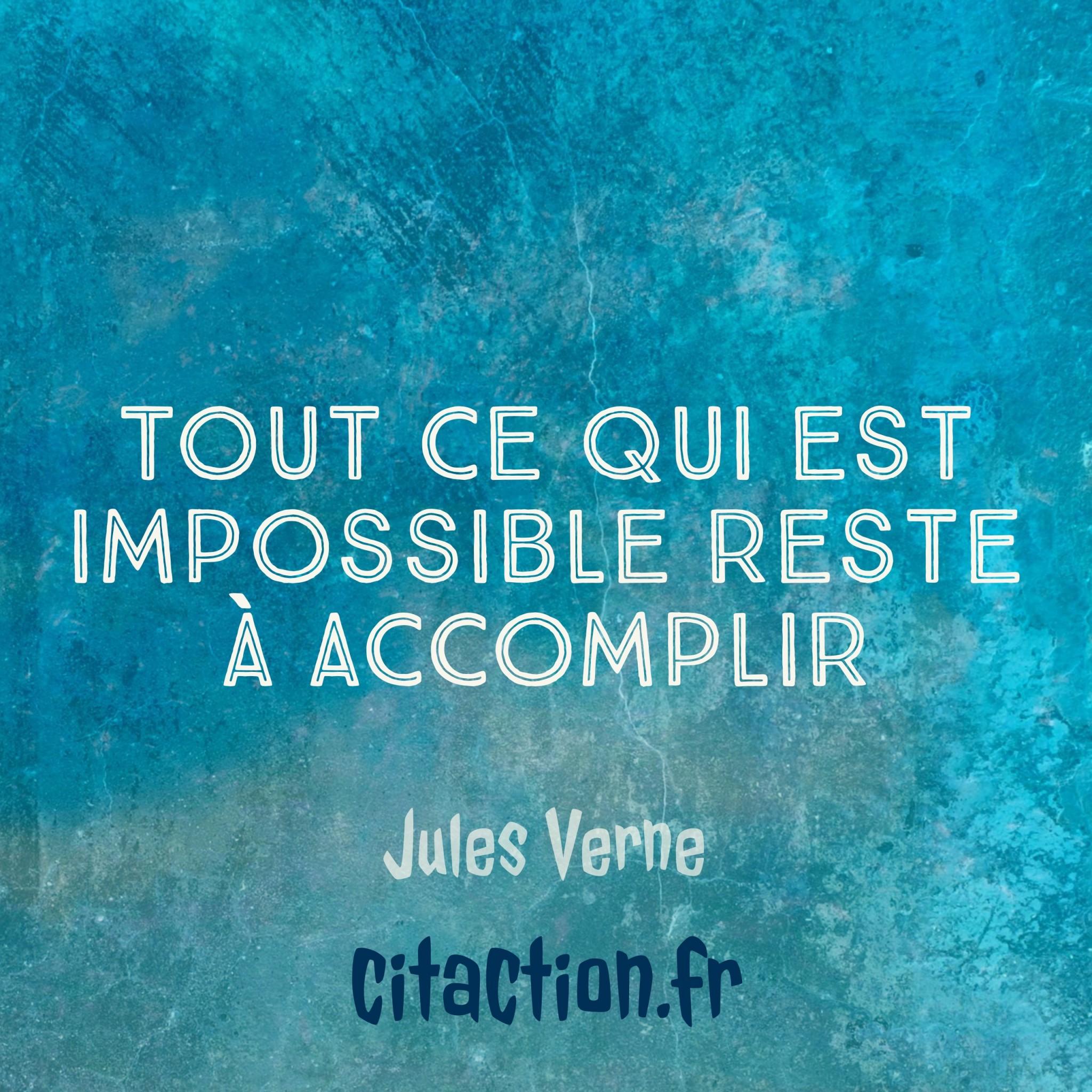 Tout ce qui est impossible reste à accomplir