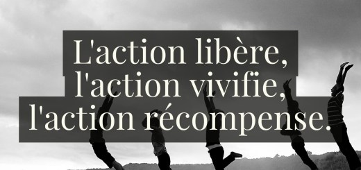 laction-libere-laction-vivifie-laction-recompense