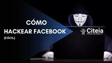 Photo of Cómo hackear un perfil de Facebook (Actualizado 11/10/20)