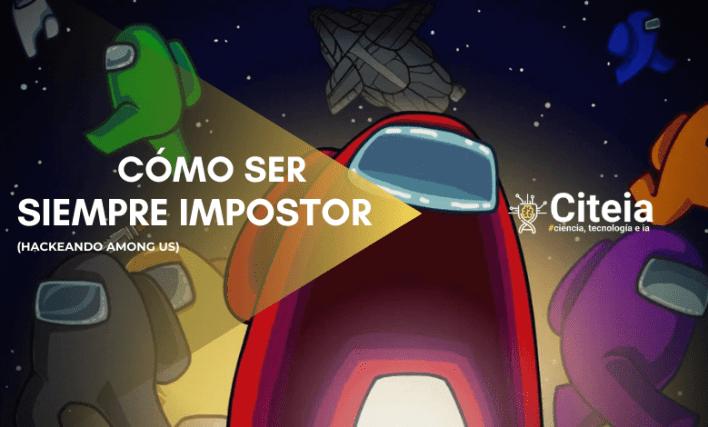 Among us Hack para ser siempre impostor portada de articulo