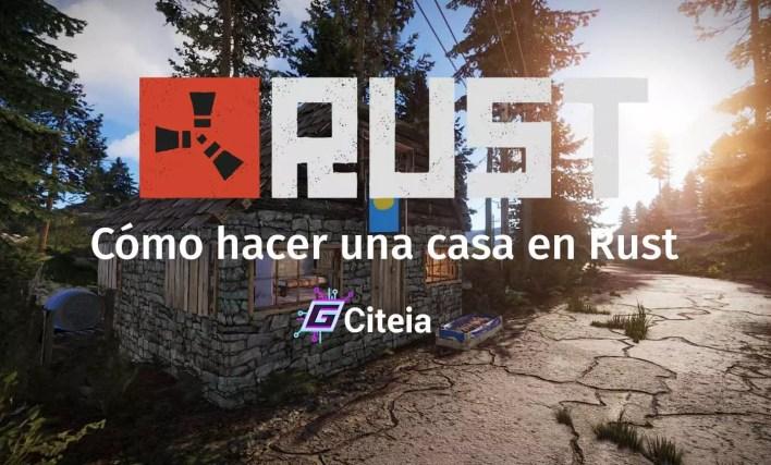 Cómo hacer una casa en Rust portada de artículo