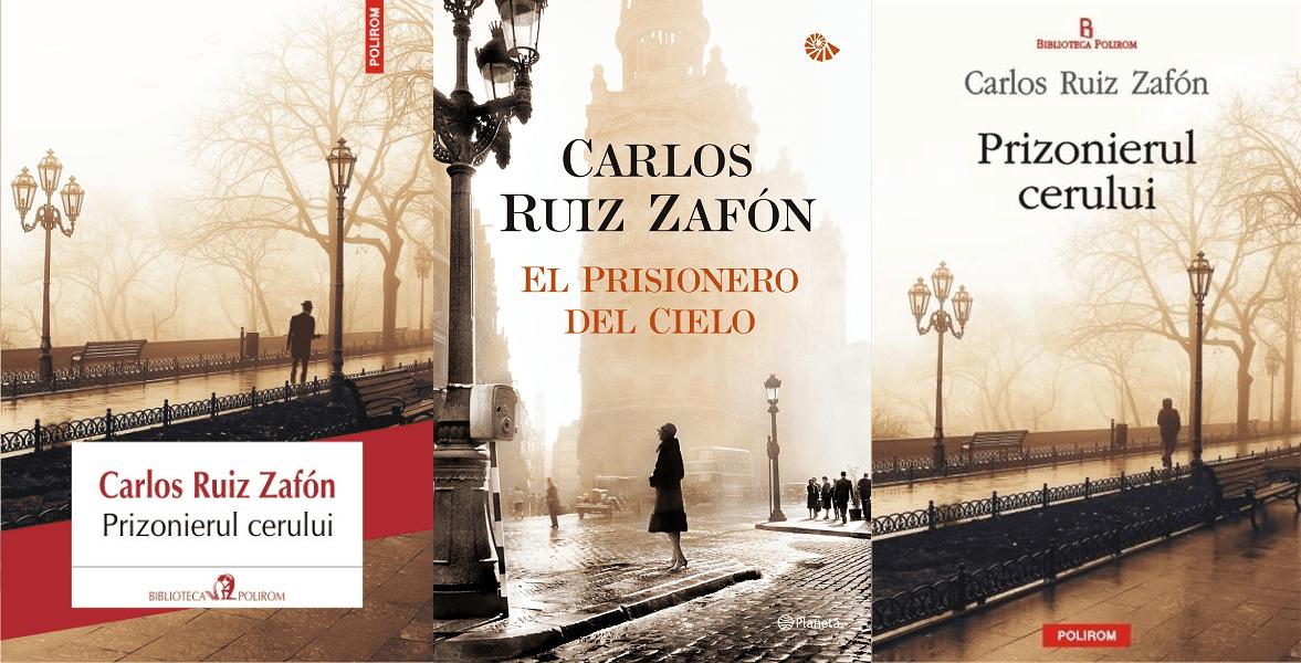 Prizonierul Cerului (Cimitirul Cartilor Uitate vol 3) – Carlos Ruiz Zafon