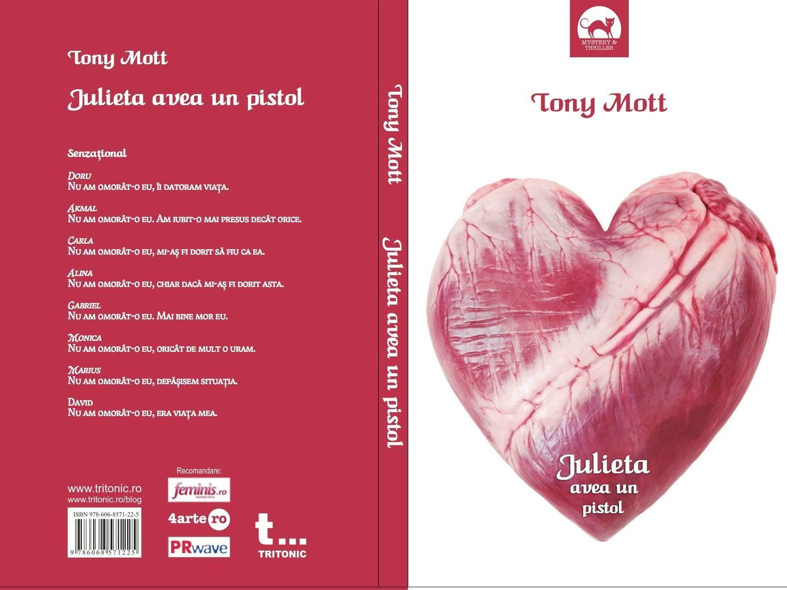 Julieta avea un pistol – Tony Mott (Antoaneta Gales)