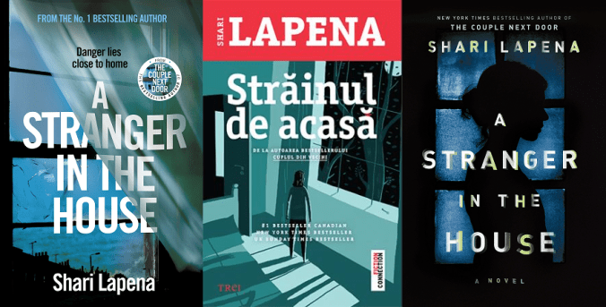 Strainul de acasa (A Stranger in the House) - Shari Lapena