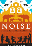 noise-a-human-history-by-david-hendy