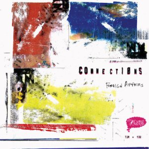 Connections - Foreign Affairs