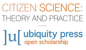 Citizen Science Theory and Practice logo with mention of ubiquity press and open scholarship