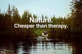 Nature. Cheaper than therapy