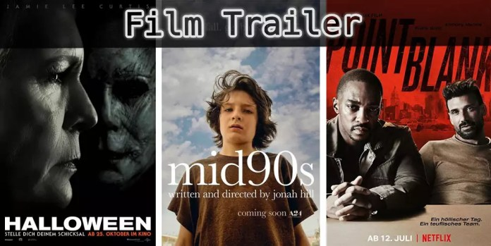 ©Universal Pictures ©A24 ©Netflix , Halloween , Mid 90s , Point Blank , Film Trailer Time