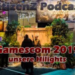 Gamescom 2019 unsere Hilights – CitizenZ Podcast