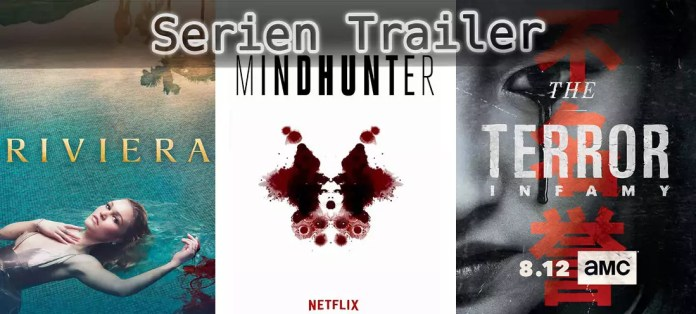 ©Sky Atlantic ©Netflix ©AMC , Riviera , Mindhunter , The Terror , Serien Trailer Time