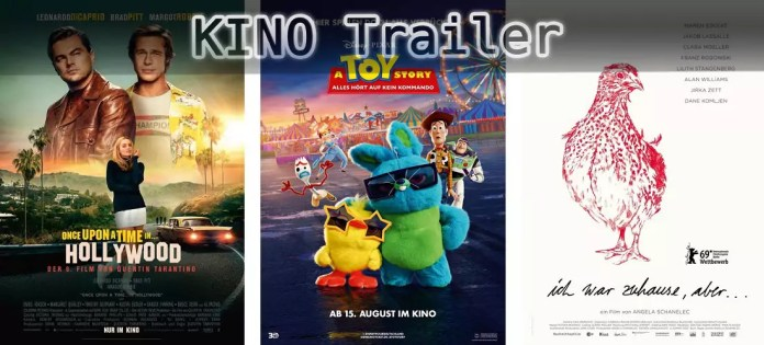 ©Sony Pictures ©The Walt Disney Company ©Piffl Medien , once upon a time in hollywood , a toy story alles hört auf kein kommando , ich war zuhause aber , kino trailer time
