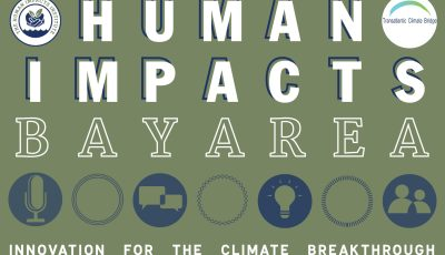 Human Impacts Bay Area: Innovations for the Climate Breakthrough