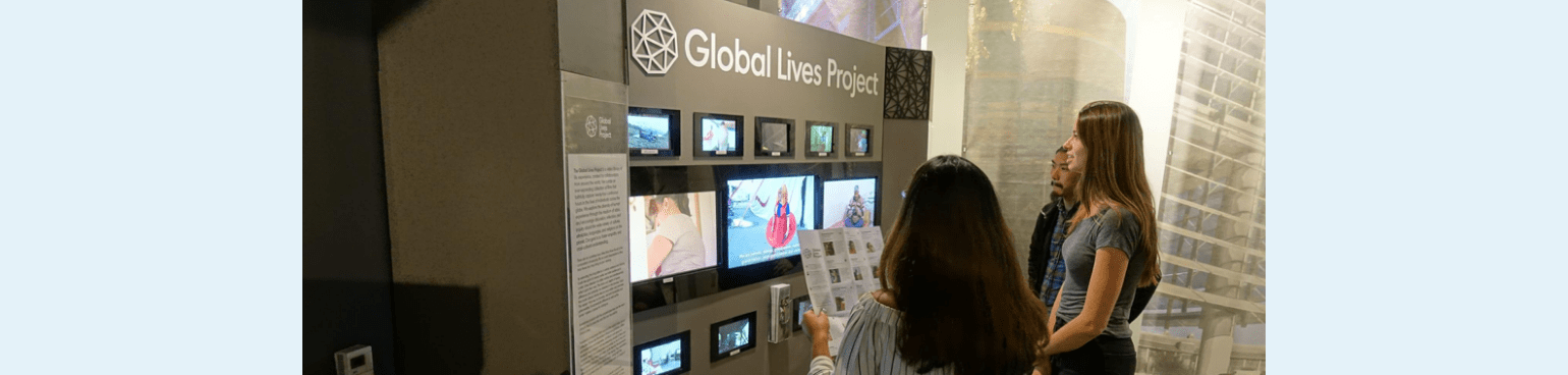 Global Lives Project Exhibit