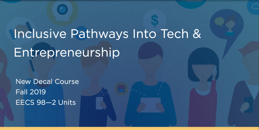 Decal - Inclusive Pathways Into Tech and Entrepreneurship