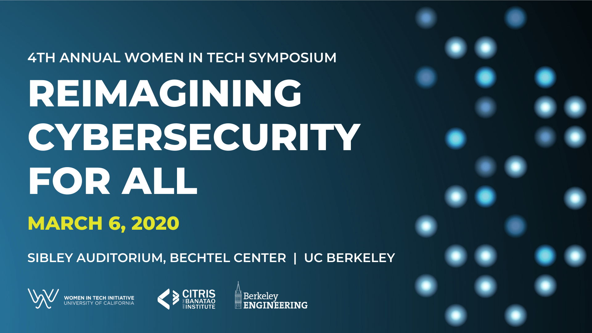 4th Annual Women in Tech Symposium - Reimagining Cybersecurity for All