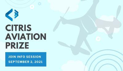 CITRIS Aviation Prize Info Session