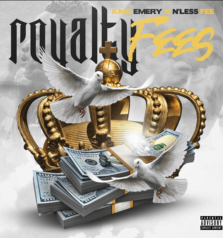 'KiNg EmErY' and 'N'Less Fee' collaborate with strong attitude and lyrical flow on the  hot new release 'Royalty Fees'