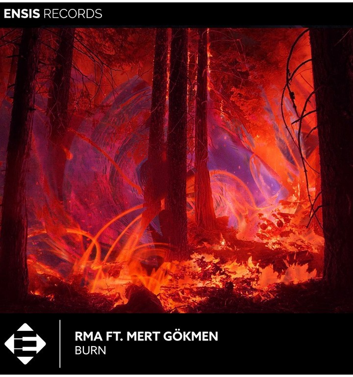 RMA touches back down with his hotly anticipated cut, featuring the vocal talents of Mert Gökmen – 'Burn' is out via Ensis Records.