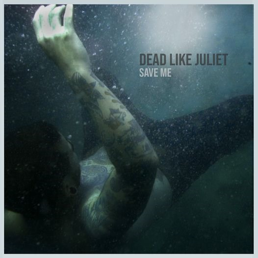 THE CITY MEETS METALCORE: Breaking Down the Walls of the City with a mammoth Metal energy and a twist of Gothic melody, 'Dead Like Juliet' release 'Save Me'