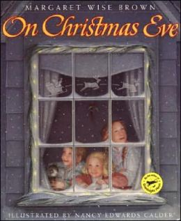 Christmas books for kids on christmas eve by margaret wise brown