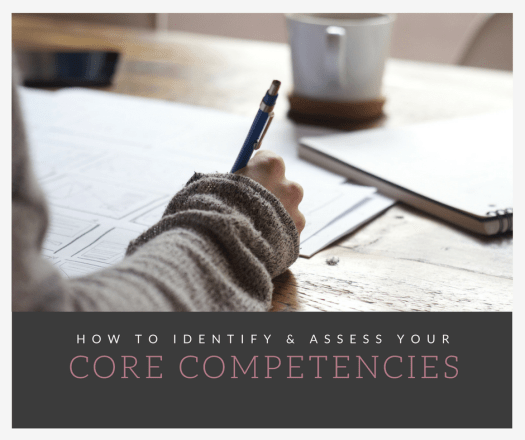 How to Identify Your Core Competencies