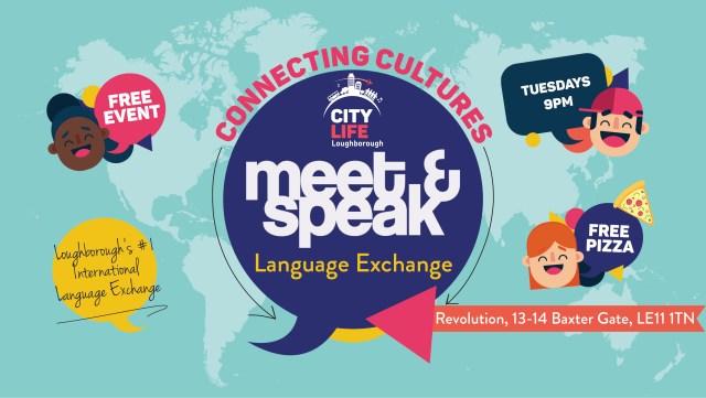 Loughborough Meet & Speak: Revolutio13-14 Bexter Gate, TUESDAYS 9PM