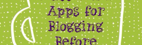 Five Essential Apps for Blogging On the Go